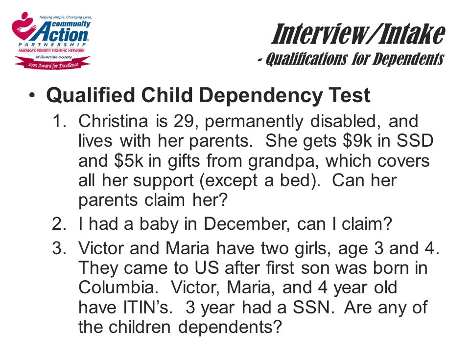 Interview/Intake - Qualifications for Dependents