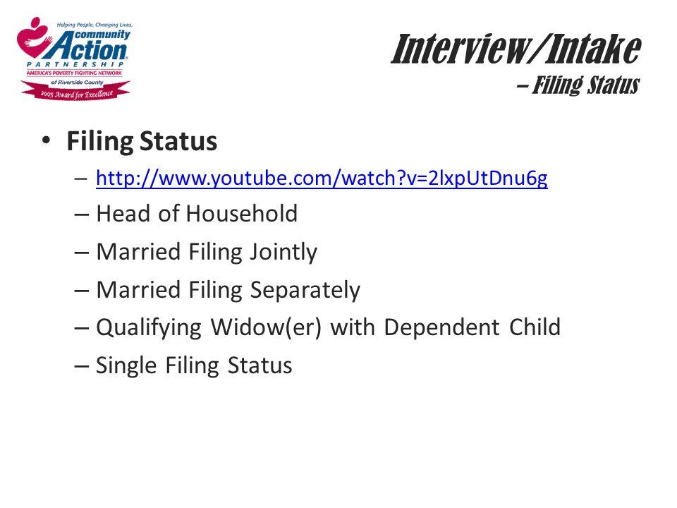 Interview/Intake – Filing Status