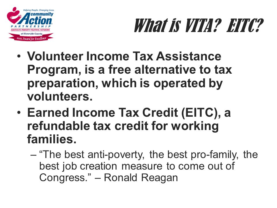 What is VITA EITC Volunteer Income Tax Assistance Program, is a free alternative to tax preparation, which is operated by volunteers.