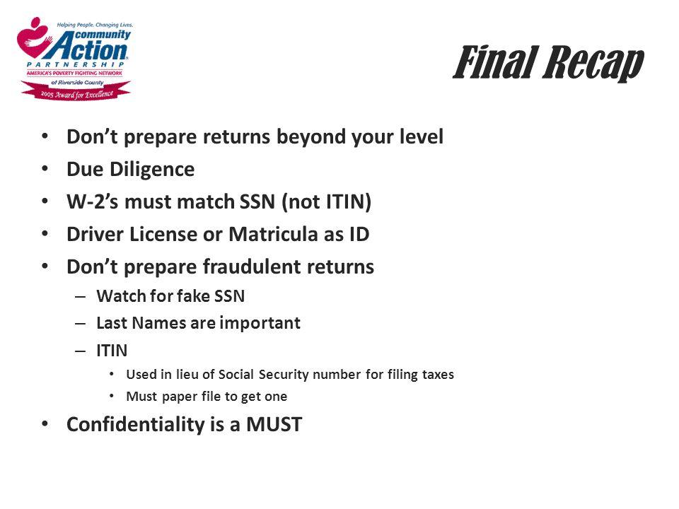 Final Recap Don't prepare returns beyond your level Due Diligence