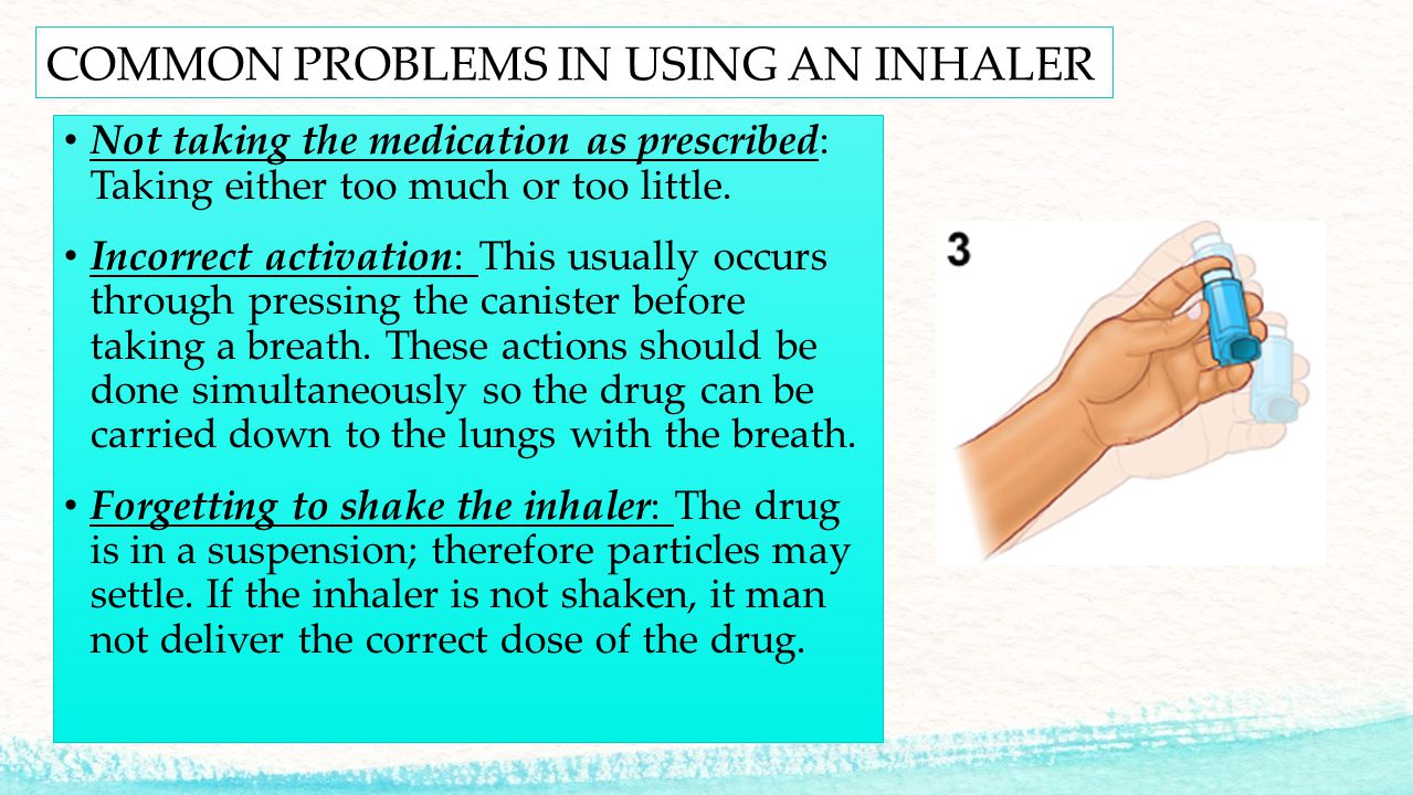 COMMON PROBLEMS IN USING AN INHALER
