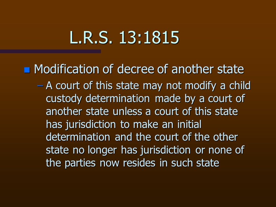 L.R.S. 13:1815 Modification of decree of another state