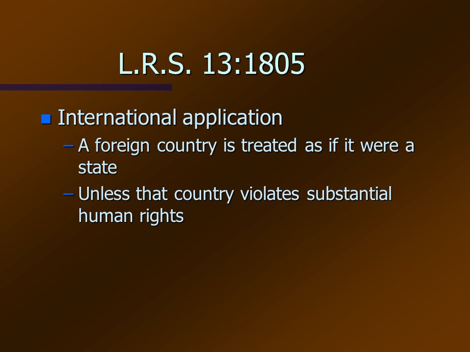L.R.S. 13:1805 International application
