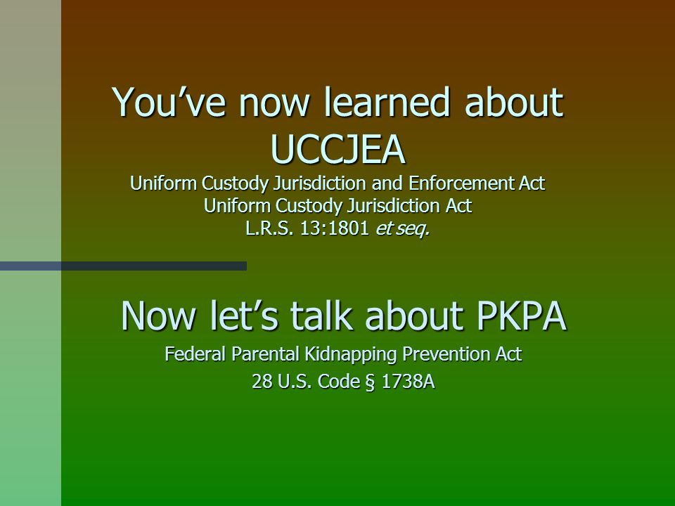 Now let's talk about PKPA