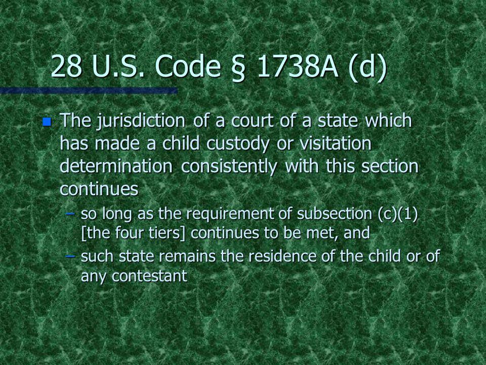 28 U.S. Code § 1738A (d)