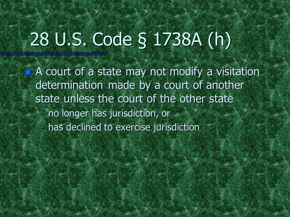 28 U.S. Code § 1738A (h)