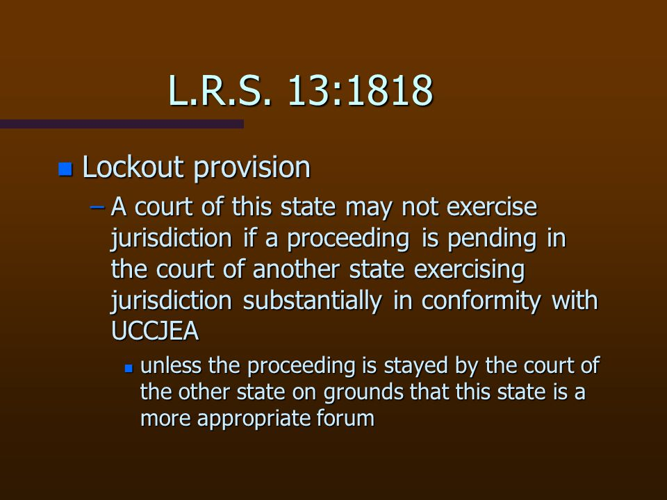 L.R.S. 13:1818 Lockout provision