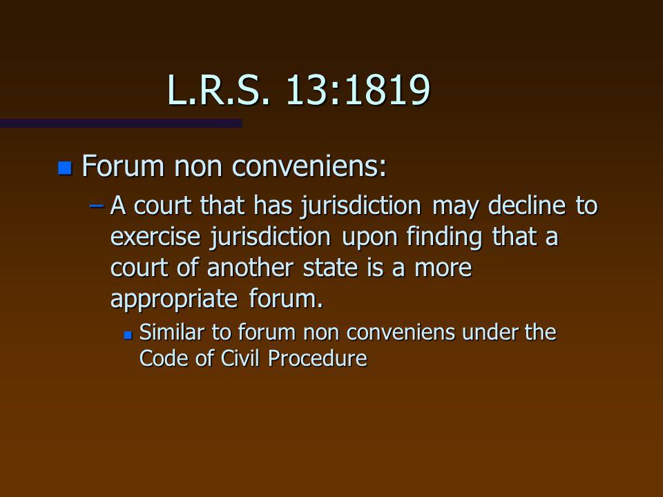 L.R.S. 13:1819 Forum non conveniens:
