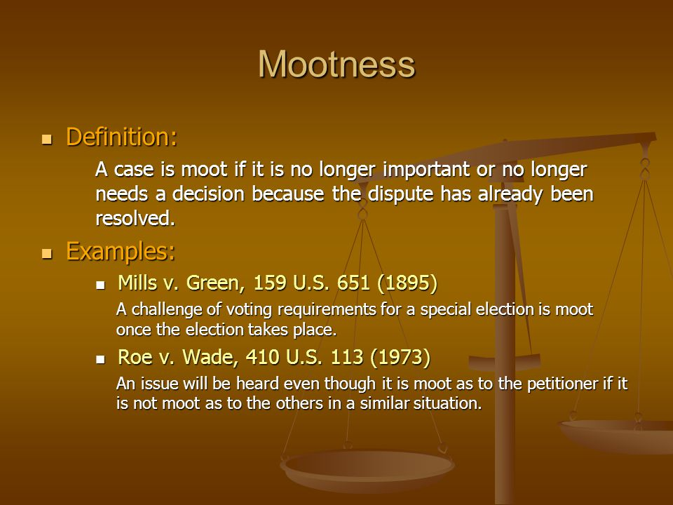 Mootness Definition: Examples: