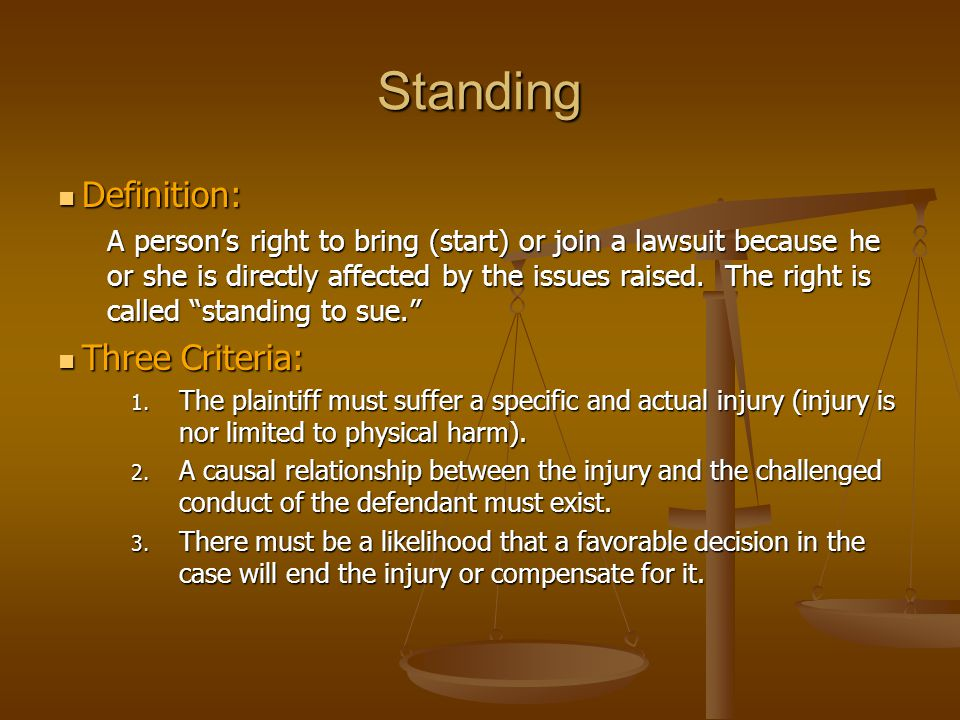 Standing Definition: Three Criteria: