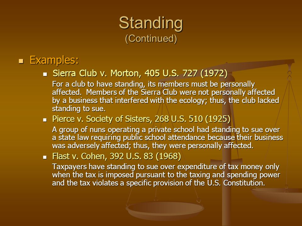 Standing (Continued) Examples: