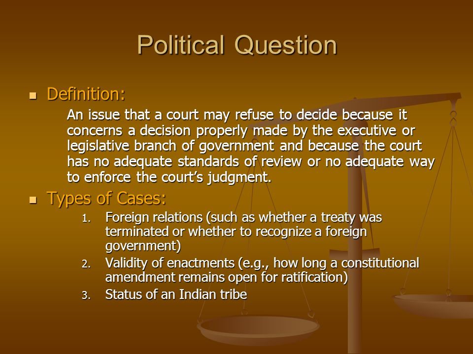 Political Question Definition: Types of Cases: