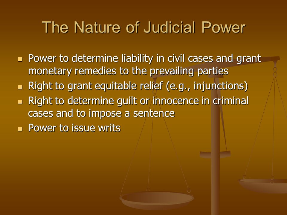 The Nature of Judicial Power