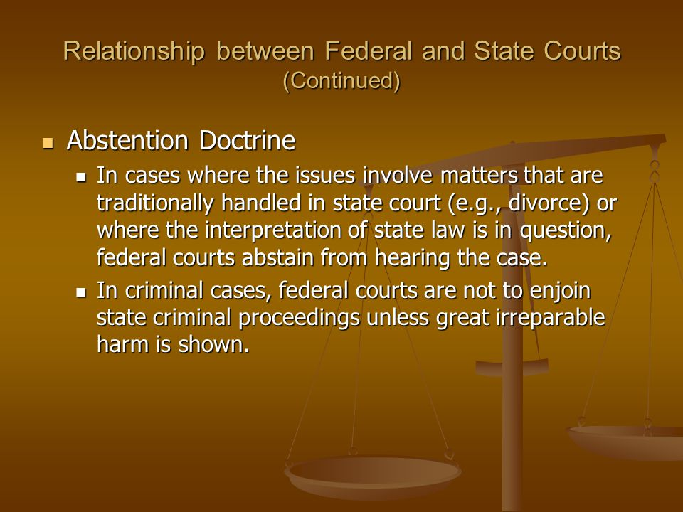 Relationship between Federal and State Courts (Continued)
