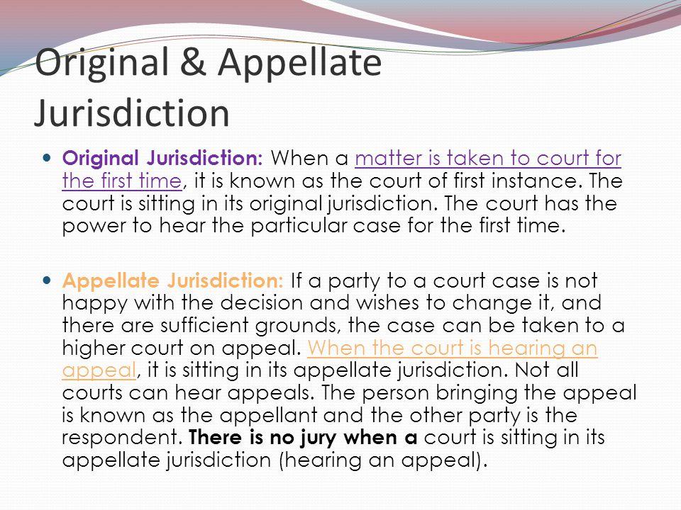 Original & Appellate Jurisdiction