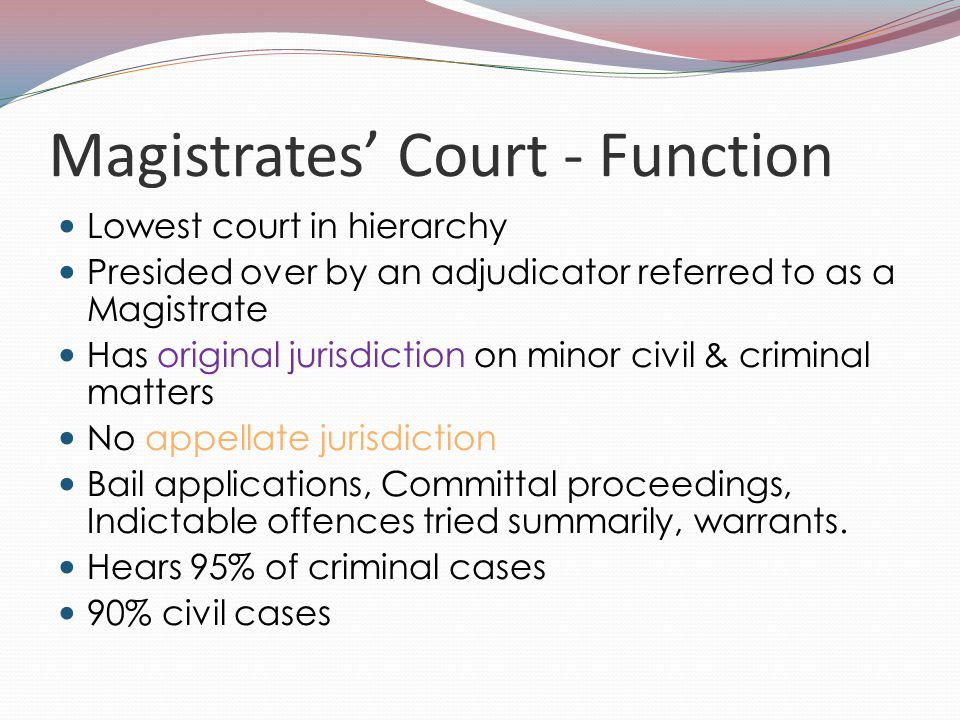 Magistrates' Court - Function