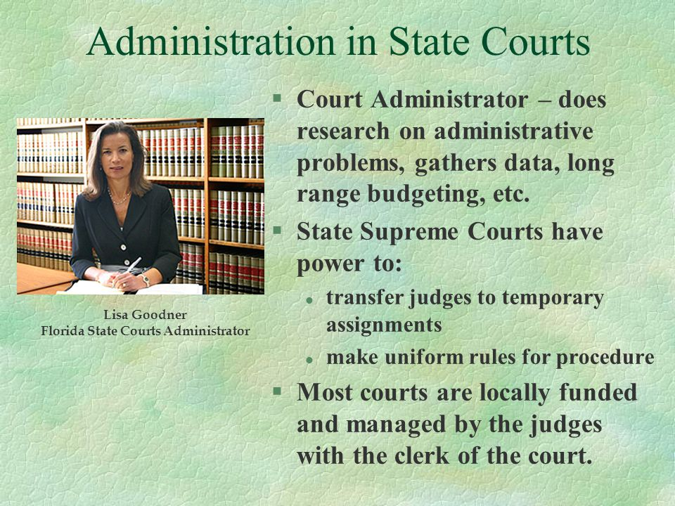 Administration in State Courts