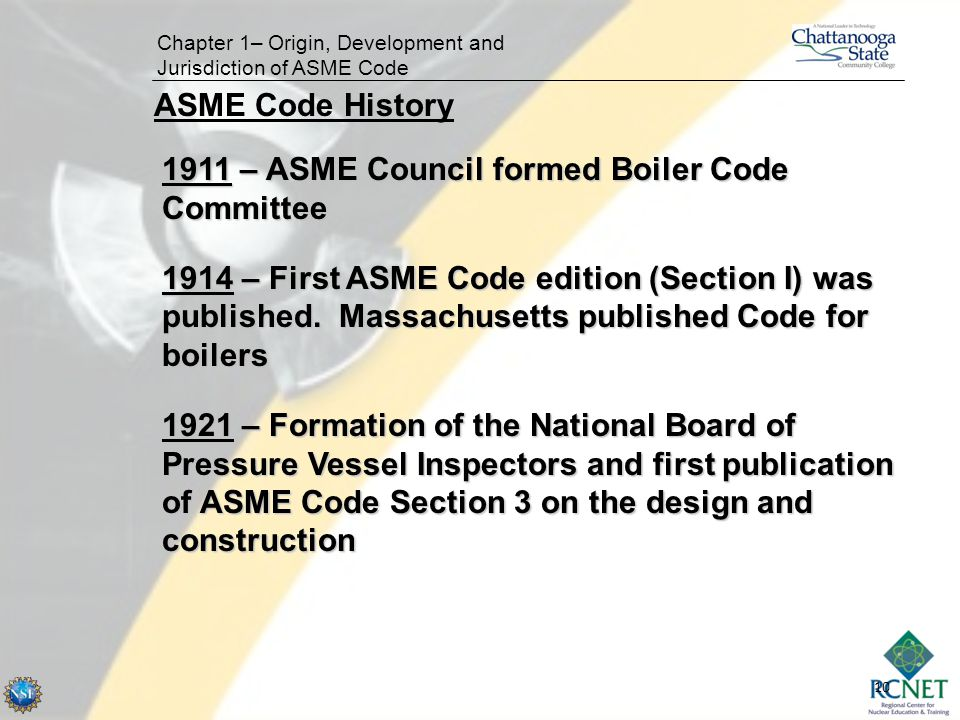 1911 – ASME Council formed Boiler Code Committee