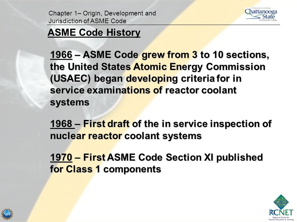 1970 – First ASME Code Section XI published for Class 1 components