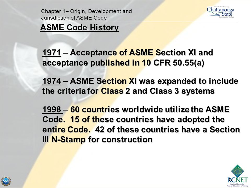 Chapter 1– Origin, Development and Jurisdiction of ASME Code