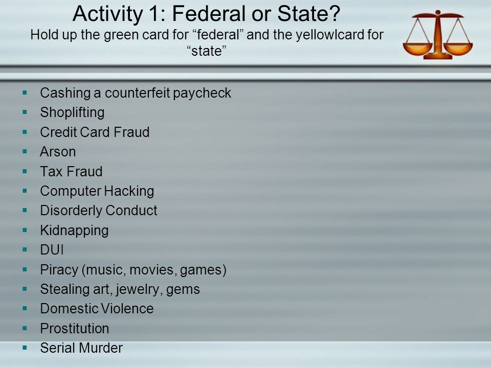 Activity 1: Federal or State