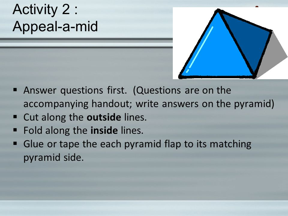 Activity 2 : Appeal-a-mid