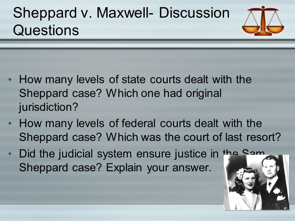 Sheppard v. Maxwell- Discussion Questions