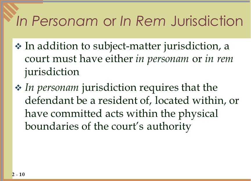In Personam or In Rem Jurisdiction