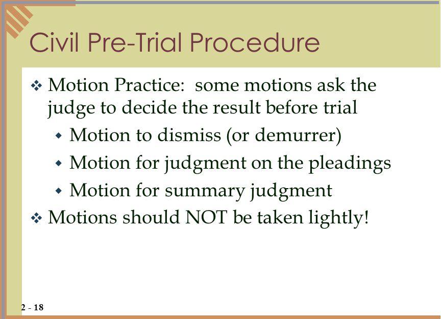 Civil Pre-Trial Procedure