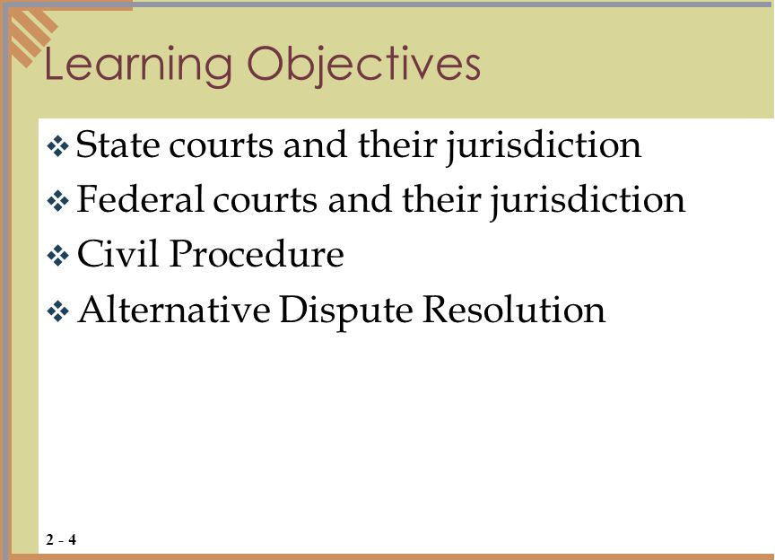 Learning Objectives State courts and their jurisdiction