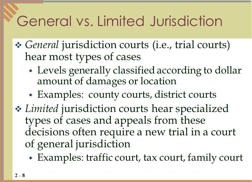 General vs. Limited Jurisdiction