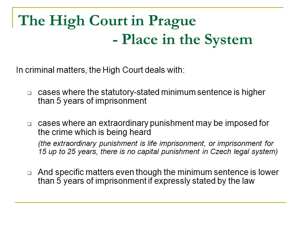 The High Court in Prague - Place in the System