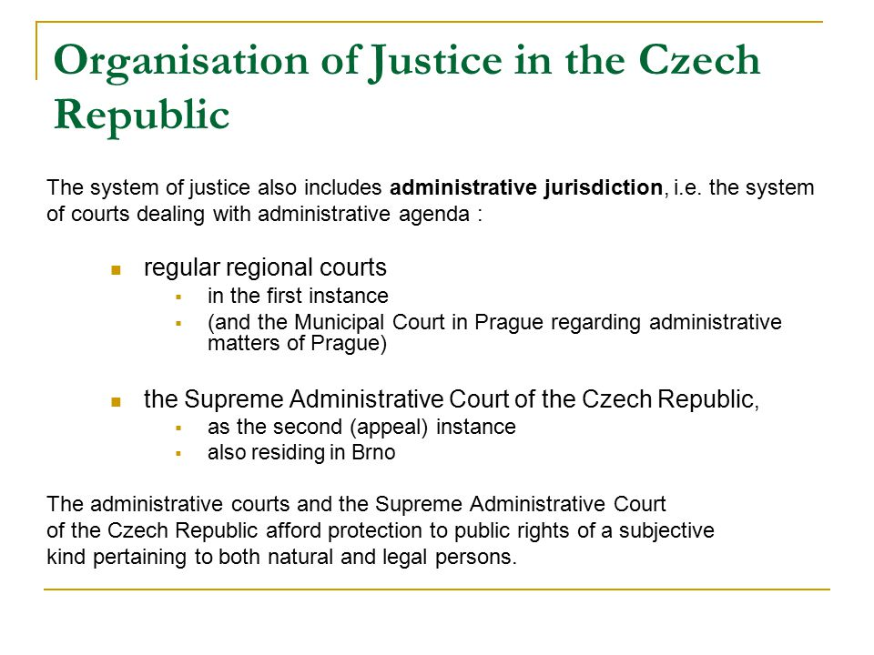Organisation of Justice in the Czech Republic
