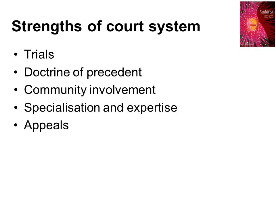 Strengths of court system