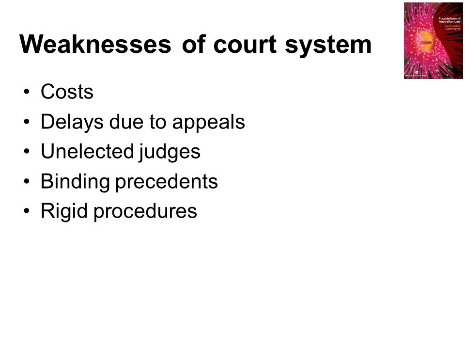 Weaknesses of court system