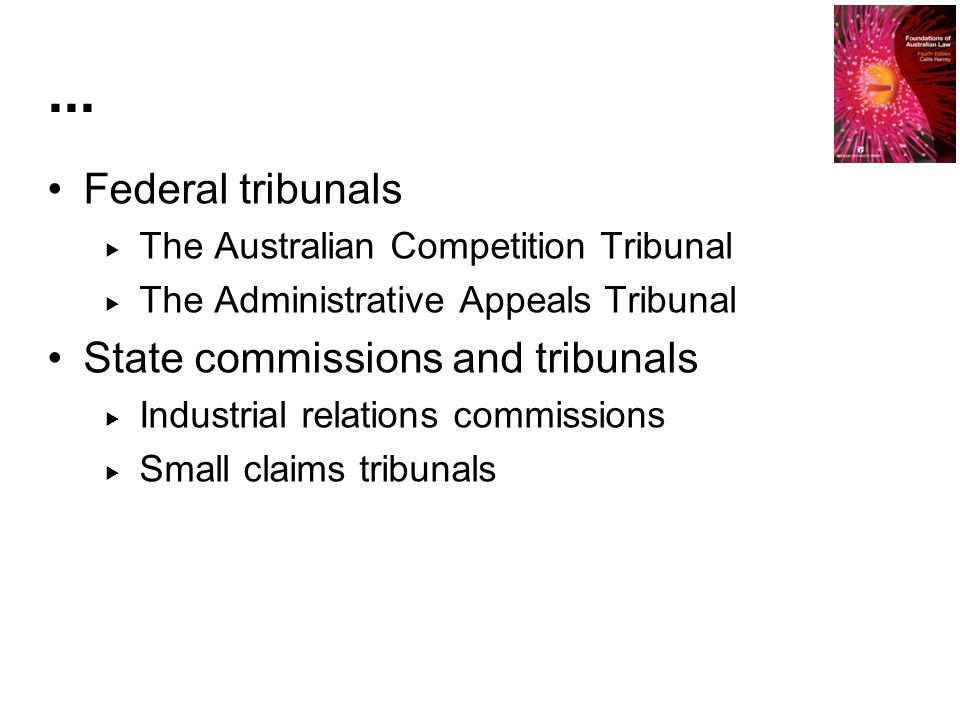 ... Federal tribunals State commissions and tribunals