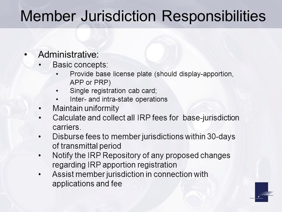 Member Jurisdiction Responsibilities