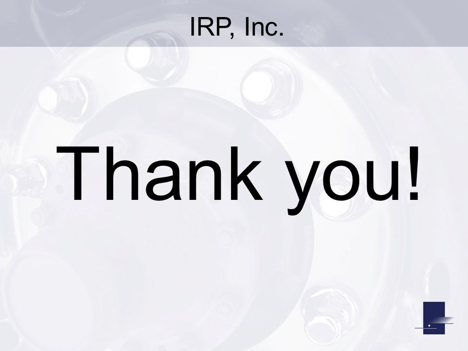 IRP, Inc. Thank you!