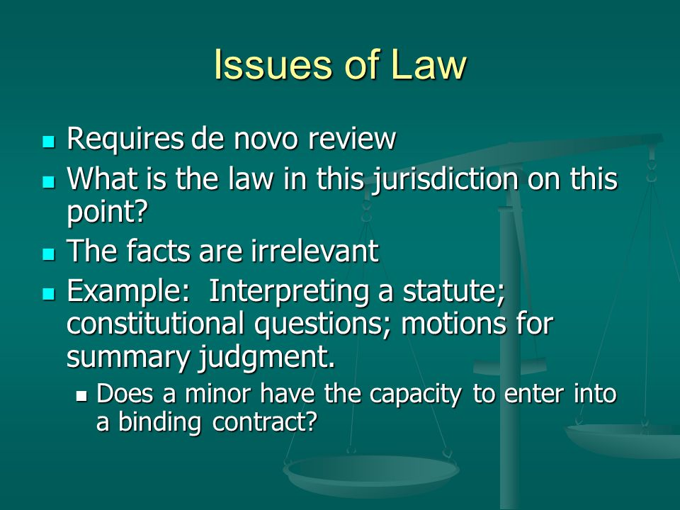 Issues of Law Requires de novo review