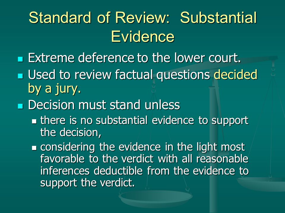 Standard of Review: Substantial Evidence
