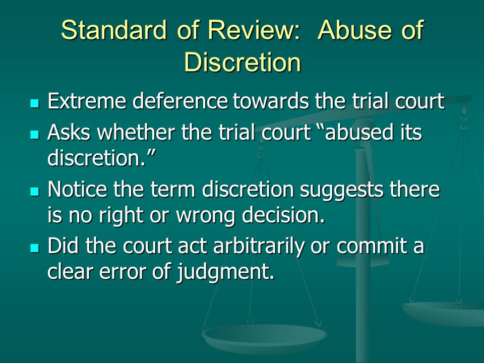 Standard of Review: Abuse of Discretion