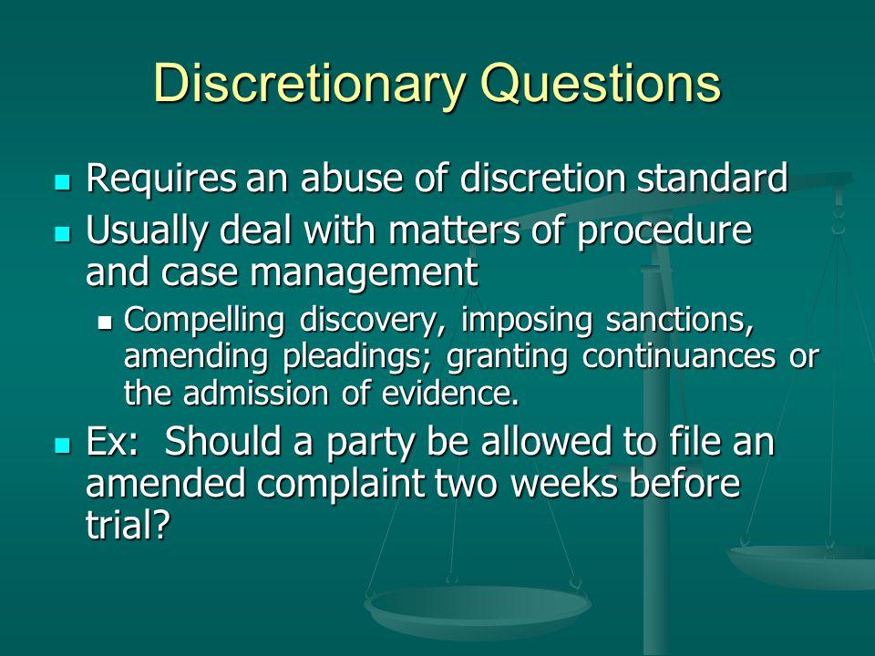 Discretionary Questions