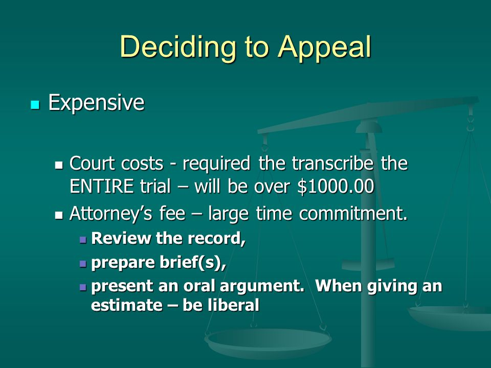 Deciding to Appeal Expensive
