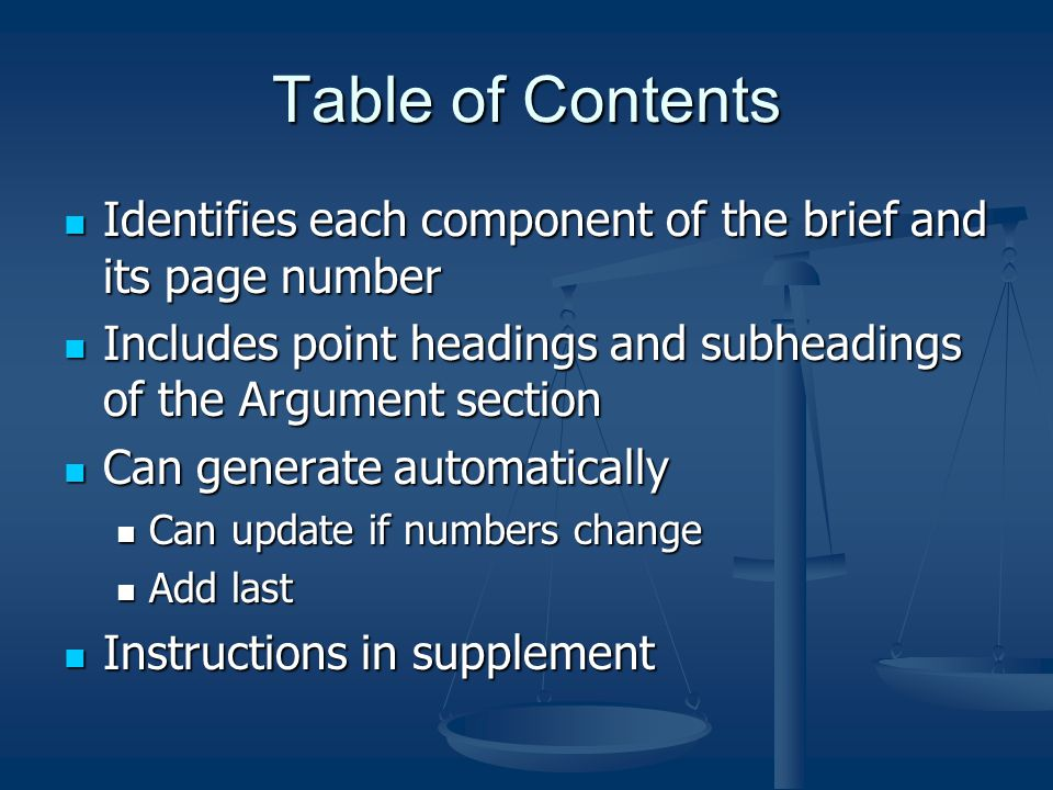Table of Contents Identifies each component of the brief and its page number. Includes point headings and subheadings of the Argument section.