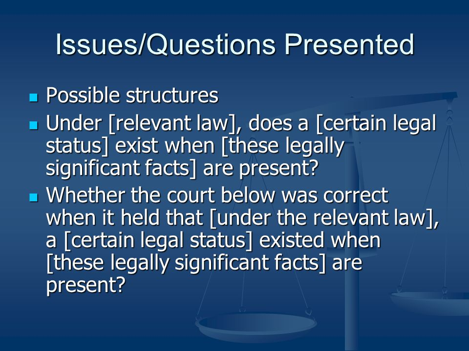 Issues/Questions Presented