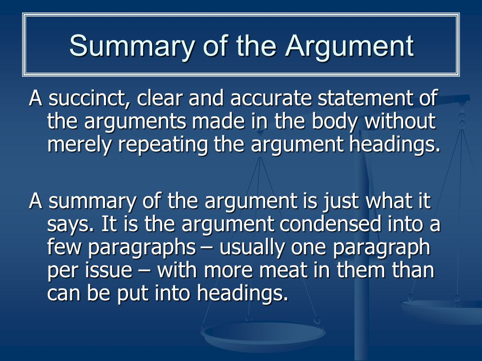 Summary of the Argument