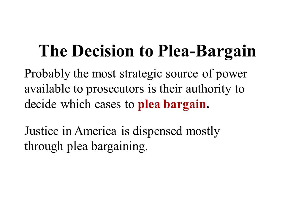The Decision to Plea-Bargain