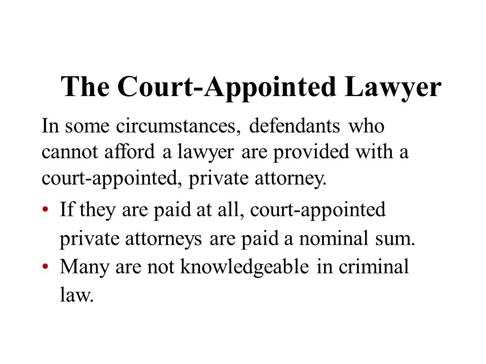 The Court-Appointed Lawyer
