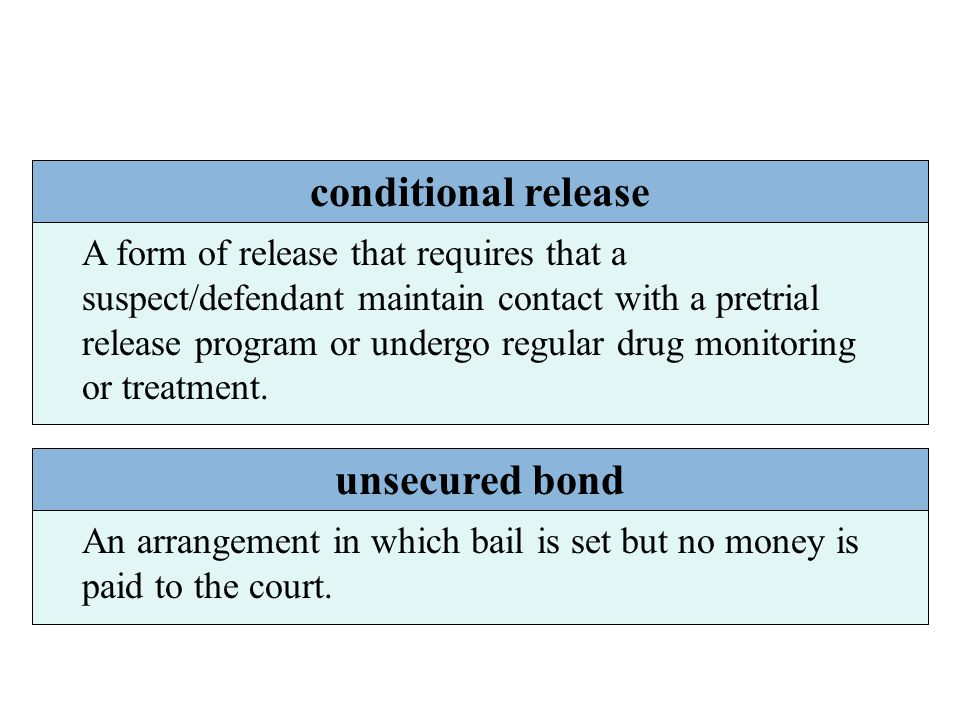 conditional release unsecured bond