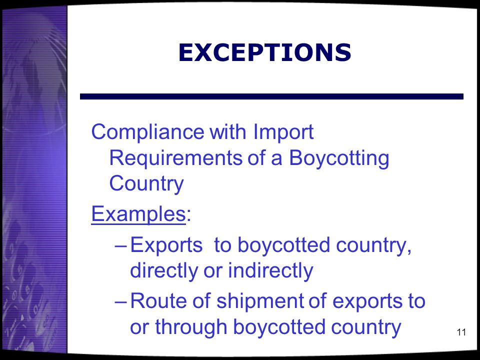 EXCEPTIONS Compliance with Import Requirements of a Boycotting Country